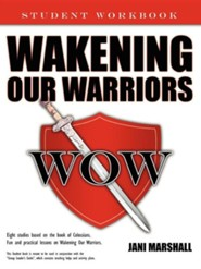 Wakening Our Warriors: Student Workbook  -     By: Jani Marshall