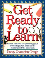 Get Ready to Learn  -     By: Nancy Champion Chupp