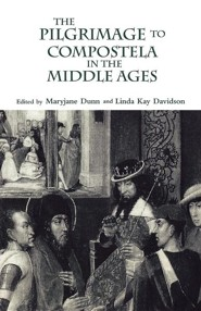 The Pilgrimage to Compostela in the Middle Ages: A Book of Essays  -     Edited By: Linda Kay Davidson, Maryjane Dunn     By: Linda Kay Davidson(ED.) & Maryjane Dunn(ED.)