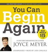 You Can Begin Again, Audiobook CD, Unabridged   -     By: Joyce Meyer