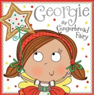 Georgie the Gingerbread Fairy Story Book, hardcover  -