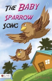 The Baby Sparrow Song  -     By: Le Pham Le