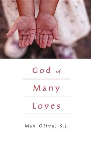 God of Many Loves  -     By: Max Oliva