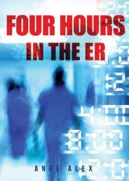 4 Hours in the Er  -     By: Ange Alex