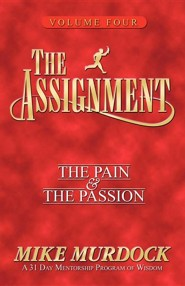 The Assignment Vol 4: The Pain & the Passion