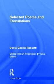 Selected Poems  -     Edited By: Clive Wilmer     By: Dante Gabriel Rossetti