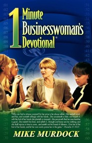 The One-Minute Businesswoman's Devotional