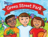 Green Street Park  -     By: United States Conference of Catholic Bishops     Illustrated By: Carrie Gowran