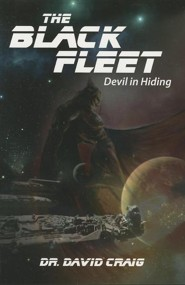 The Black Fleet: Devil in Hiding  -     By: David Craig