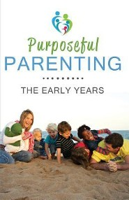 Purposeful Parenting: The Early Years  -     By: Jaci Mun-Gavin
