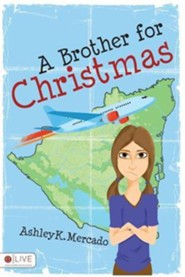 A Brother for Christmas  -     By: Ashley K. Mercado