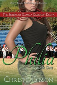Philia  -     By: Christie Gibson