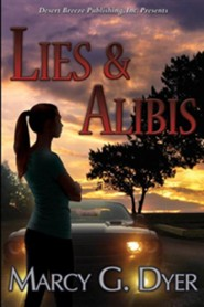Lies & Alibis  -     By: Marcy Dyer