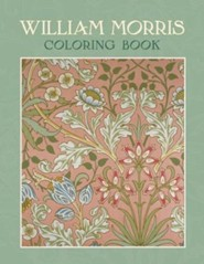 William Morris Coloring Book  -     By: William Morris(ILLUS)     Illustrated By: William Morris