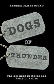 Dogs of Thunder: The Booming Brothers and Prideful Fallen  -     By: Andrew James Cozad