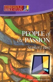 People of the Passion  -     By: Stephen J. Binz