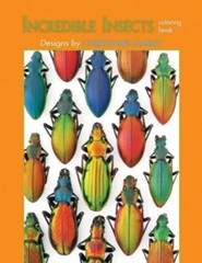 Incredible Insects Coloring Book  -     By: Christopher Marley(ILLUS)     Illustrated By: Christopher Marley