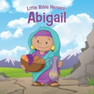 Abigail, Little Bible Heroes Board Book