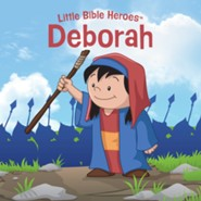 Deborah, Little Bible Heroes Board Book