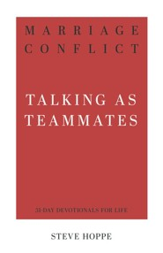 Marital Conflict: Talking as Teammates