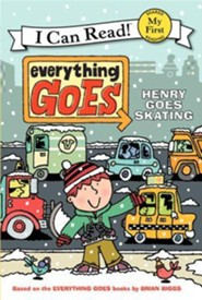 Everything Goes: Henry Goes Skating  -     By: Brian Biggs     Illustrated By: Brian Biggs, Simon Abbott