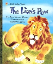 The Lion's Paw  -     By: Jane Werner Watson     Illustrated By: Gustaf Tenggren