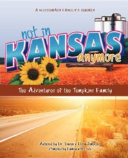 Not in Kansas Anymore  -     By: Daren Tompkins, Elissa Tompkins