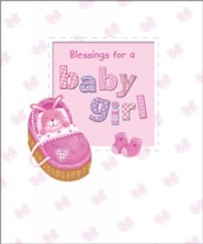 Blessings for a Baby Girl  -     By: Sophie Piper     Illustrated By: Caroline Williams
