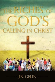 The Riches of God's Calling in Christ