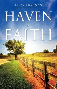 Haven of Faith  -     By: Patsy Brannan