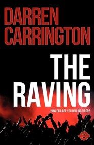 The Raving  -     By: Darren Carrington