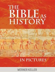 The Bible as History in Pictures  -     By: Werner Keller