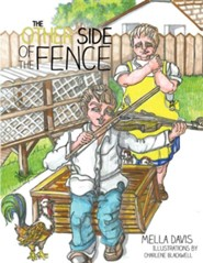 The Other Side of the Fence  -     By: Mella Davis     Illustrated By: Charlene Blackwell
