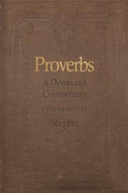 Proverbs: A Devotional Commentary Volume 2