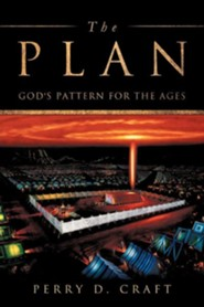 The Plan  -     By: Perry D. Craft