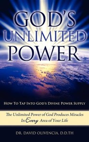 God's Unlimited Power  -     By: Dr. David Olivencia D.D.TH