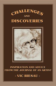 Challenges and Discoveries  -     By: Vic Riesau