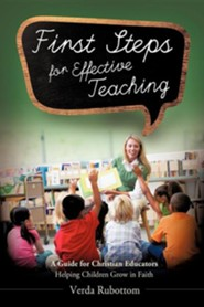 First Steps for Effective Teaching  -     By: Verda Rubottom