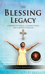 The Blessing Legacy  -     By: Odile Koudou