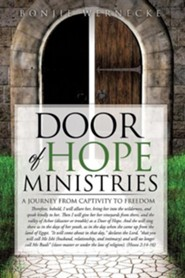 Door of Hope Ministries: A Journey from Captivity to Freedom  -     By: Bonjie Wernecke