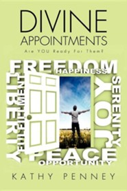 Divine Appointments Are You Ready for Them?  -     By: Kathy Penney