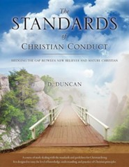 The Standards of Christian Conduct  -     By: D. Duncan