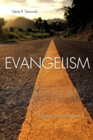 Evangelism: A Road Less Traveled  -     By: Gene R. Simowitz