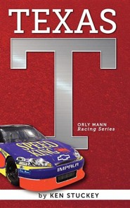 Texas Orly Mann Racing Series  -     By: Ken Stuckey