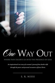 One Way Out  -     By: S.R. Nissi