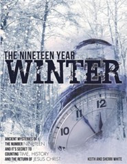 The Nineteen Year Winter  -     By: Keith White, Sherri White