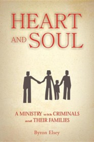 Heart and Soul  -     By: Byron Elsey