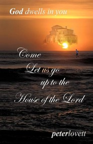 Come Let Us Go Up to the House of the Lord  -     By: Peter Lovett