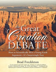The Great Creation Debate  -     By: Brad Freckleton