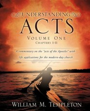 Understanding Acts Volume One  -     By: William M. Templeton